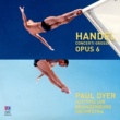 Australian Brandenburg Orchestra/Paul Dyer Handel: Concerto grosso In Bb Major, Op. 6, No. 7, HWV 325 - 1. Largo