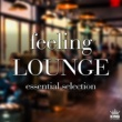 Aquarius Feeling Lounge: Essential Selection