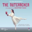 Geoffrey Rush/Nicolette Fraillon/Orchestra Victoria The Nutcracker - With Narration By Geoffrey Rush