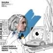 シュラ Nothing's Real [Lindstrøm & Prins Thomas Remix]