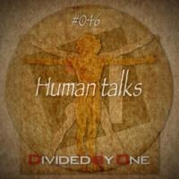 ÷1 Human talks