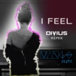 Mango Blitz I Feel [Divius Remix]