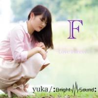 yuka F ~Love Forever~