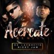 De La Ghetto Acércate (feat. Nicky Jam) [Remix]