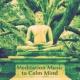 Zen Meditation Music Academy Meditation Music to Calm Mind ‐ Relaxing Sounds, New Age Music, Rest & Relax, Spirit Calmness
