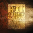 John Fogerty The Musical Mojo Of Dr. John: Celebrating Mac And His Music [Live]