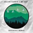 Calvin Harris マイ・ウェイ (offaiah Remixes)
