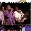 The Isley Brothers Live!