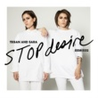 Tegan And Sara Stop Desire (Morgan Page Remix)