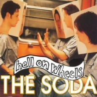 Hell On Wheels The Soda