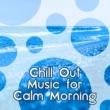 Chillout Music Whole World