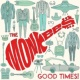 The Monkees Good Times! (Deluxe)