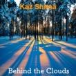 Kaz Shima Behind the Clouds