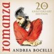 アンドレア・ボチェッリ Romanza [20th Anniversary Edition / Deluxe]