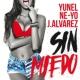Yunel/NE-YO/J Alvarez Sin Miedo
