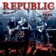Republic Republic Koncert Budapest Park [Live]