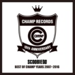 SCOOBIE DO BEST OF CHAMP YEARS 2007~2016