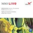メルボルン・シンフォニー・オーケストラ/ジェフリー・テイト MSO Live - Mendelssohn / Elgar