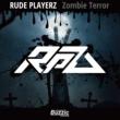 RUDE PLAYERZ Zombie Terror