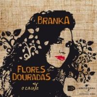 Branka Flores Douradas O Caule - EP 2