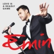 EMIN Love is a deadly game