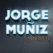 Jorge Muñiz/La Rumorosa Que Te Vaya Bonito (feat.La Rumorosa)