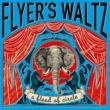 a flood of circle Flyer's Waltz