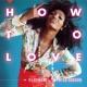 DJ KOMORI How To Love feat. Wynter Gordon