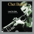 Chet Baker Love for Sale - Live at The Rising Sun Celebrity Jazz Club