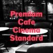 鬼怒無月 Premium Cafe Cinema・・・カフェ・シネマ・ジャズ Best of Best
