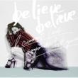 JUJU believe believe feat. 明辺悠五