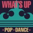 アリアナ・グランデ What's Up -POP★DANCE-