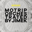 MoTrip Trip [Orchestrated By Jimek / Live]