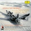 """アンナ・ネトレプコ/ユシフ・エイヴァゾフ/Carlos Chausson/ミュンヘン放送管弦楽団/マルコ・アルミリアート Puccini: Manon Lescaut / Act 2 - """"Ah!...Affé, madamigella"""" [Live]"""