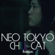 CHILL CAT NEO TOKYO