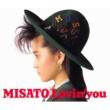渡辺 美里 Lovin' you -30th Anniversary Edition-