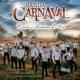 Banda Carnaval Corridos Y Rancheras En Vivo [En Vivo Desde Mazatlán, Sinaloa/México 2016]