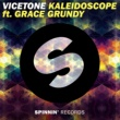 Vicetone Kaleidoscope (feat. Grace Grundy)