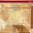 イ・ムジチ合奏団 Vivaldi: Concertos for Strings