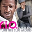 R.I.O. TURN THIS CLUB AROUND feat. U-JEAN