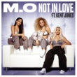 M.O/Kent Jones Not In Love (feat.Kent Jones)