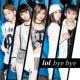 lol-エルオーエル- bye bye-special edition-