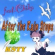 KSTY After the Rain Stops feat.Chika