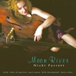 Nicki Parrott Moon River