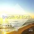 Arts Of Collective Breath of Earth