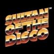 Sultan of the Disco オリエンタルディスコ特急