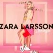 Zara Larsson アイ・ウッド・ライク