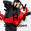 SKY-HI Double Down