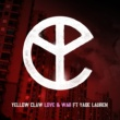 Yellow Claw Love & War (feat. Yade Lauren)