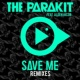 The Parakit Save Me (feat. Alden Jacob) [Extended]